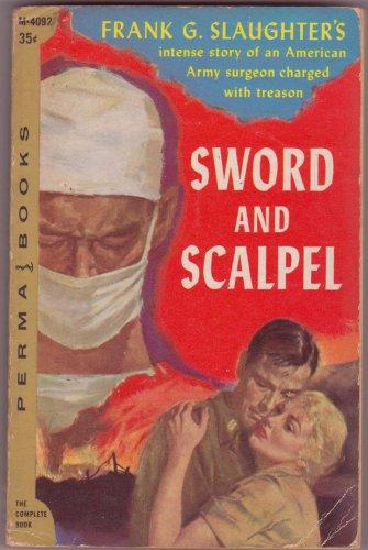 Sword And Scalpel, Frank G. Slaughter, Vintage Paperback, Perma Books #M-4092, Adventure