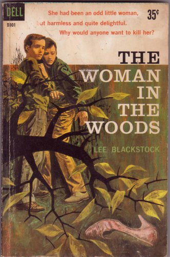 The Woman In The Woods, Lee Blackstock, Vintage Paperback Book, Dell #D-301, Mystery