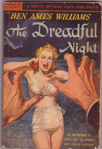 The Dreadful Night, Ben Ames Williams, Vintage Paperback Book, Popular Library #155