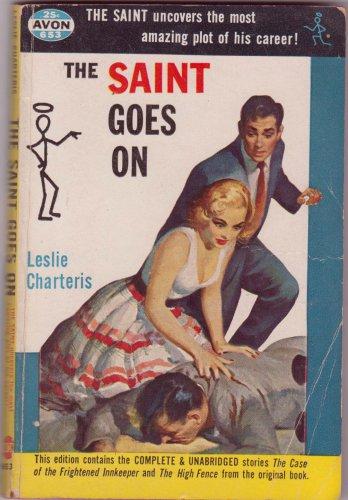 The Saint Goes On, Leslie Charteris, Vintage Paperback Book, Avon #653, Mystery