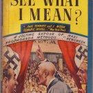 See What I Mean? Lewis Browne, Vintage Paperback Book, Avon #54, Nazi Propaganda