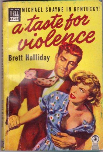 A Taste For Violence, Brett Halliday, Vintage Paperback Book, Dell Map Back #426, Mystery