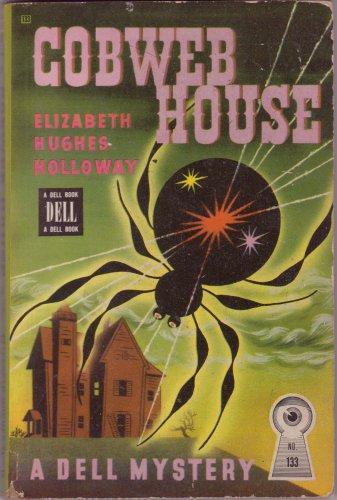 Cobweb House, Elizabeth H. Holloway, Vintage Paperback Book, Dell Map Back #133, Mystery