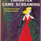 Laughter Came Screaming, Henry Kane, PBO, Vintage Paperback Book, Avon #572, Mystery