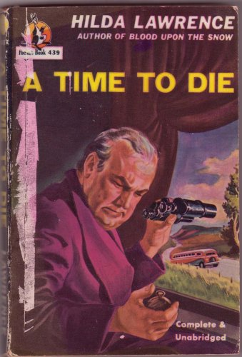 A Time To Die, Hilda Lawrence, Vintage Paperback, Pocket Books #439, Mystery