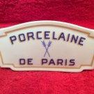 Beautiful Vintage Porcelaine De Paris Porcelain Sign, p222