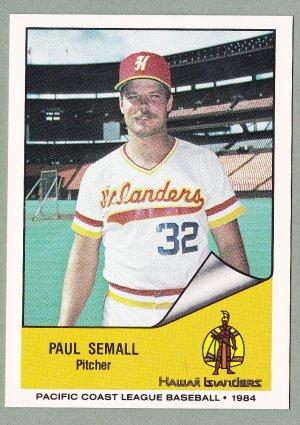 1984 Hawaii Islanders Paul Semall - Cleveland OH