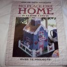 Leisure Arts Plastic Canvas Book Over 75 Projects! No Place Like Home
