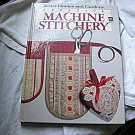 Creative Machine Stitchery by Better Homes & Gardens (c) 1985