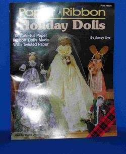 Vintage Paper Ribbon Holiday Dolls Pattern Book
