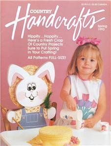 Country Handcrafts Spring 1993 Magazine Easter