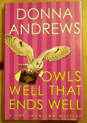 Owls Well That Ends Well, by Donna Andrews