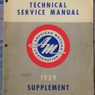 Technical Service Manual American Motors Corporation 1959 Supplement