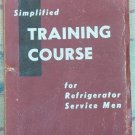 Simplified Training Course For Refrigerator Service Men