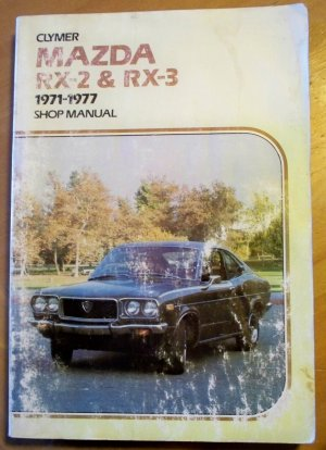 Clymer Mazda RX-2 & RX-3 1971-1977 Shop Manual