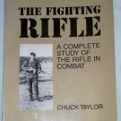 The Fighting Rifle, Chuck Taylor