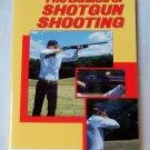 The Basics of Shotgun Shooting, National Fifle Association of America