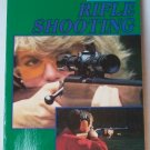 The Basics of Rifle Shooting, National Rifle Association of America