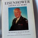 Eisenhower American Hero,  The Historical Record of His Life