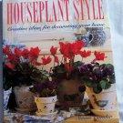 Houseplant Style,  Susan Conder