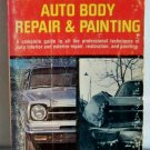 Do-It-Yourselfer's Guide to Auto Body Repair & Painting, Charles R. Self