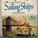THE TWILIGHT OF SAILING SHIPS HC/DJ 1965 ILLUSRATED