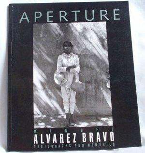 Aperture Manuel Alvarez Bravo Photographs and Memories