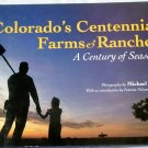 Colorado's Centennial Farms & Ranches, A Century of Seasons