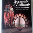 Crossroads of Continents, William W. Fitzhugh and Aron Crowell