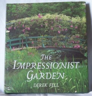 The Impressionist Garden, Derek Fell