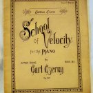 School of Velocity for the Piano, Carl Czerny, Published by Evans Music Co.