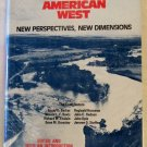 The American West, Jerome O. Steffen, Copyright 1979
