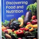 Discovering Food and Nutrition, Helen Kowtaluk, Copyright 1995