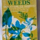 Eat the Weeds, Ben Charles Harris, Copyright 1971