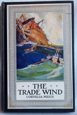 The Trade Wind, Cornelia Meigs, Copyright 1927