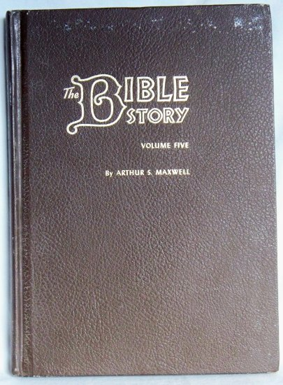 The Bible Story Volume Five, Arthur S. Maxwell, Copyright 1955