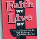 This Faith We Live By, James H. Jauncey, Copyright 1961