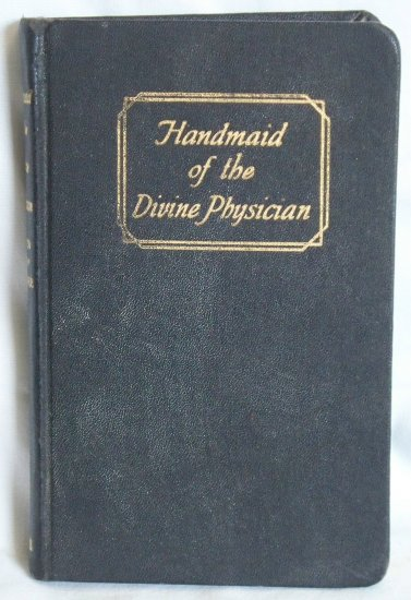 Handmaid of the Divine Physician, Sister Mary Berenice, Copyright 1952
