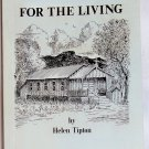 For the Living, Helen Tipton, Copyright 1970 First Edition