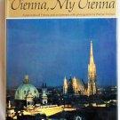 Vienna, My Vienna, Joseph Wechsberg, Copyright 1968