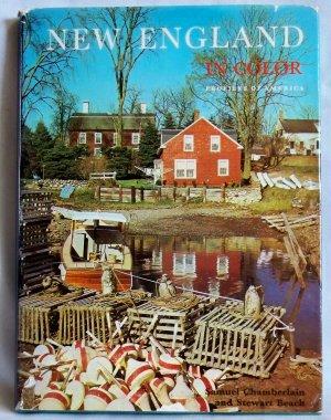 New England in Color, Samuel Chamberlain & Stewart Beach, Copyright 1969