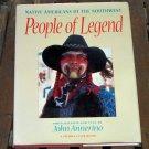 People of Legend, John Annerino