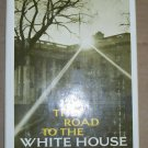 The Road to the White House, Harold Faber