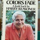 Before The Colors Fade, Harry Reasoner