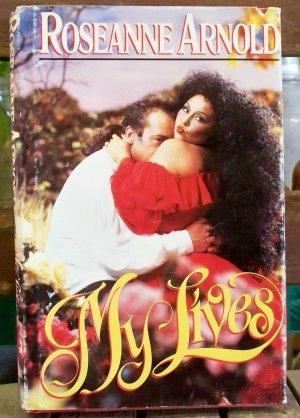 My LIves, Roseanne Arnold