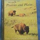 The Life of Prairies and Plains, Durward L. Allen