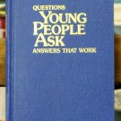 Questions Young People Ask, Answers That Work, Watch Tower
