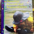 Parenting: Rewards and Responsibilities, Student Book, Verna Hildebrand