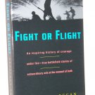 Fight or Flight, Geoffery Regan, paperback edition