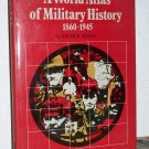 World Atlas of Military History: 1860-1945, Arthur Banks